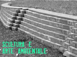 SCULTURA E ARTE AMBIENTALE